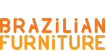 Brazilian Furniture